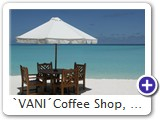 VANI Coffee Shop, Oktober 2006